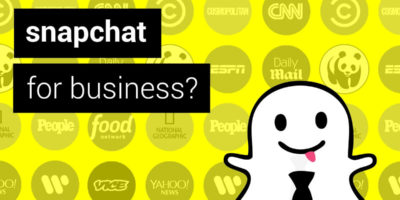 Why Snapchat is Huge for B2B Companies
